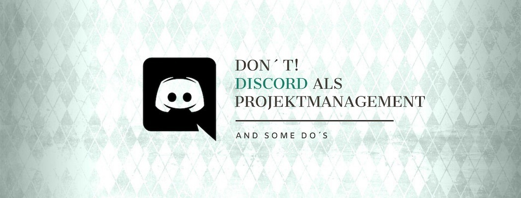 Header Grafik für Don´t: Discord als Projektmanagement